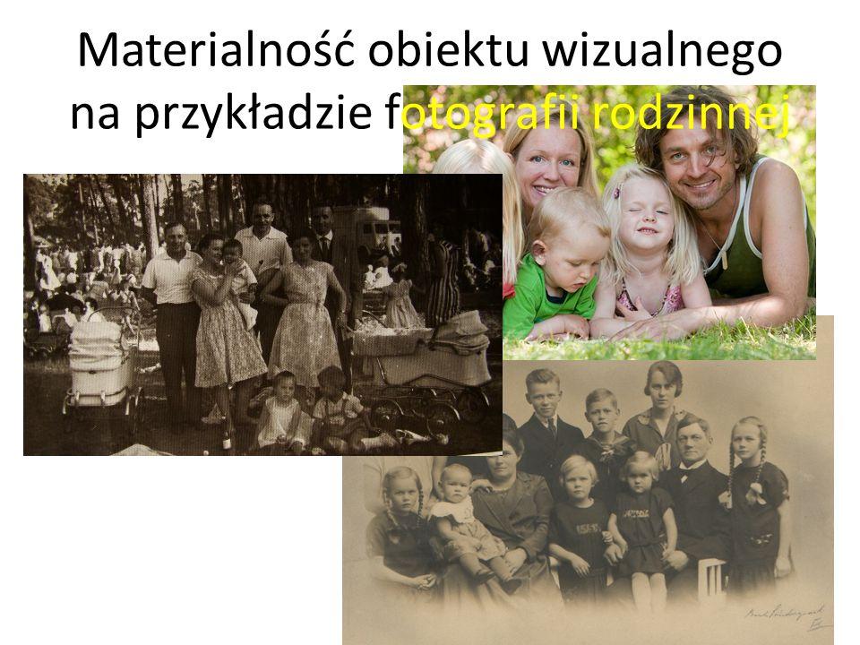 Materialność obiektu wizualnego na przykładzie fotografii rodzinnej