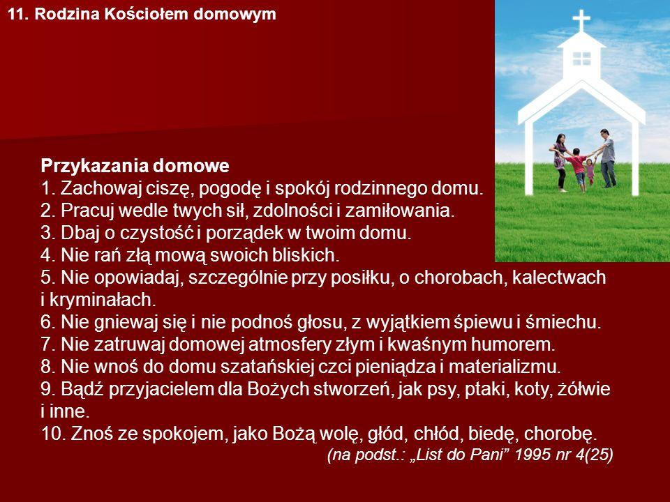 11.Rodzina Kościołem domowym Przykazania domowe 1.