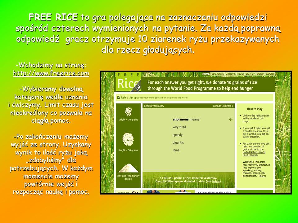 FREE RICE to gra polegająca na zaznaczaniu odpowiedzi spośród czterech wymienionych na pytanie.