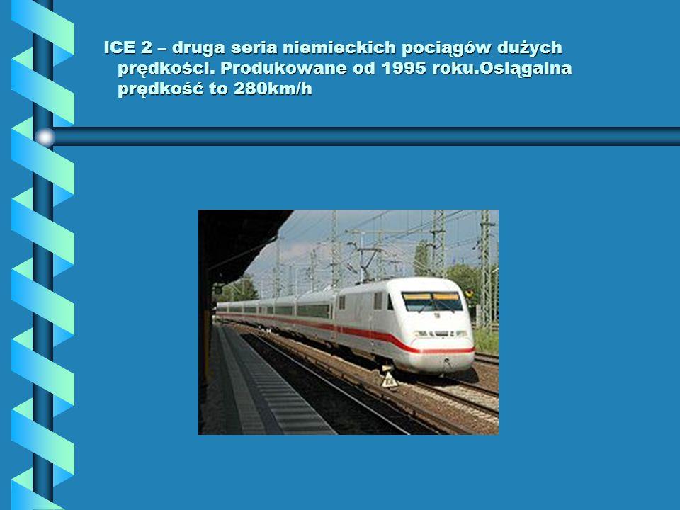 ICE 2 – druga seria niemieckich pociągów dużych prędkości. Produkowane od 1995 roku.Osiągalna prędkość to 280km/h ICE 2 – druga seria niemieckich poci