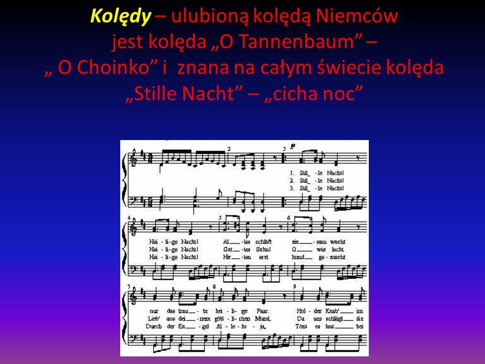 Wigilia – Wigilia jest mniej uroczysta jak w Polsce.