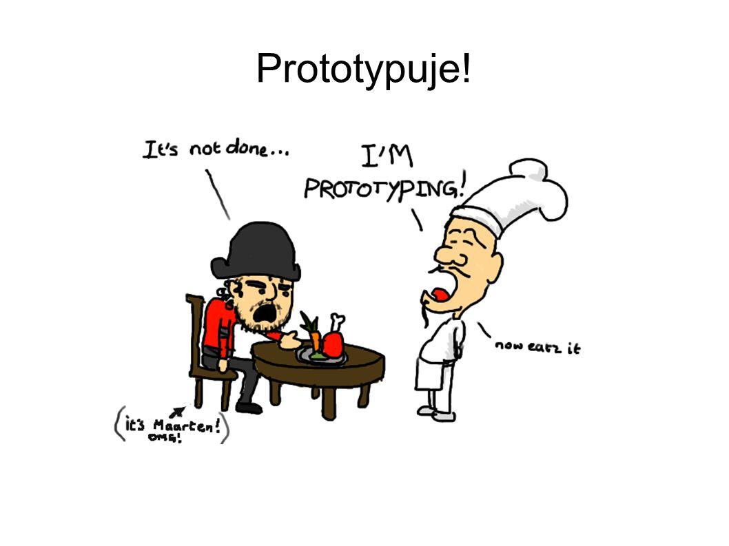 Prototypuje!