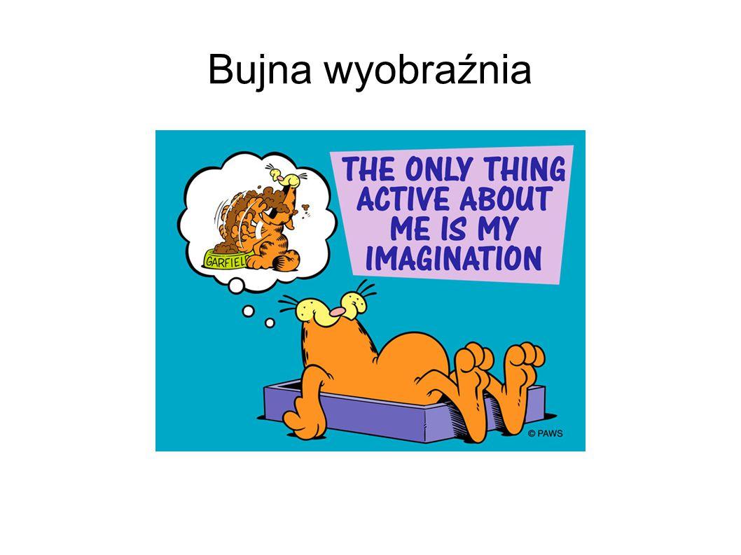 Bujna wyobraźnia