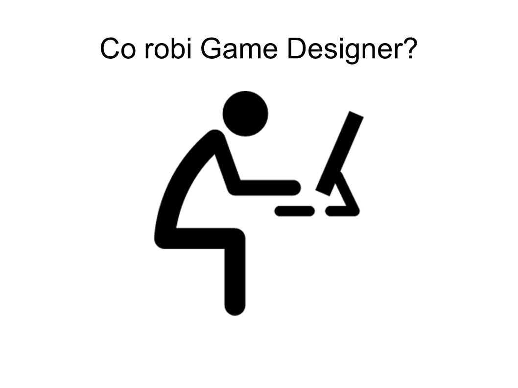 Co robi Game Designer