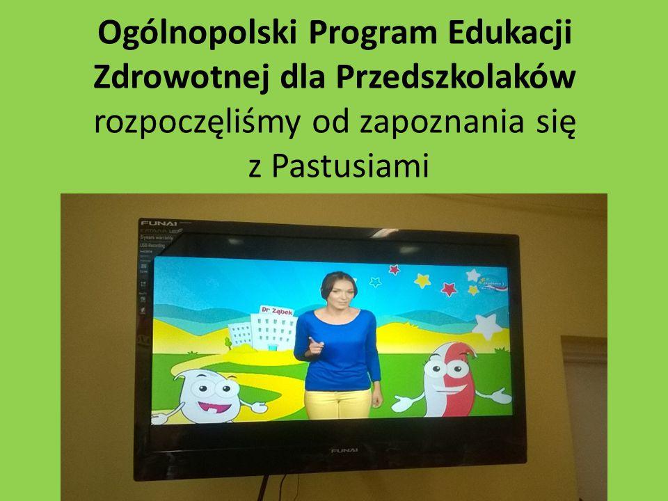 Ogólnopolski Program Edukacji Zdrowotnej dla Przedszkolaków rozpoczęliśmy od zapoznania się z Pastusiami
