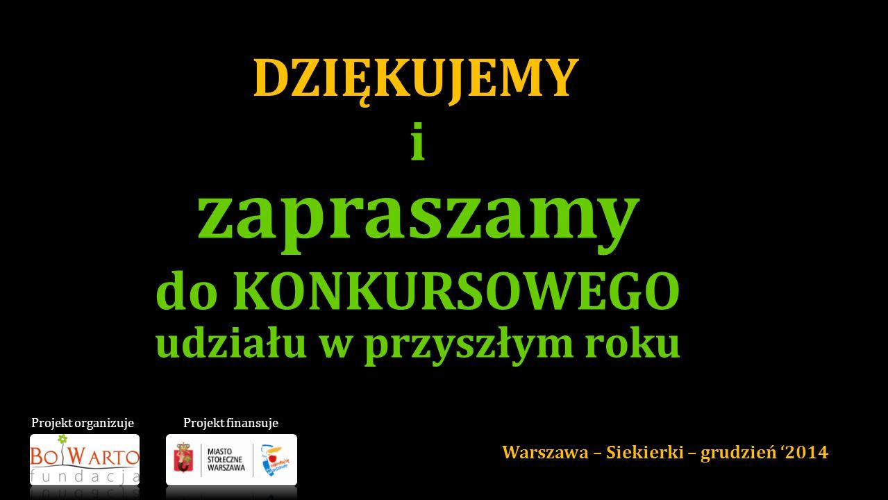 …przy ul. Kątnej 9 Konkurs na najładniejszą iluminację… Warszawa – Siekierki grudzień '2014
