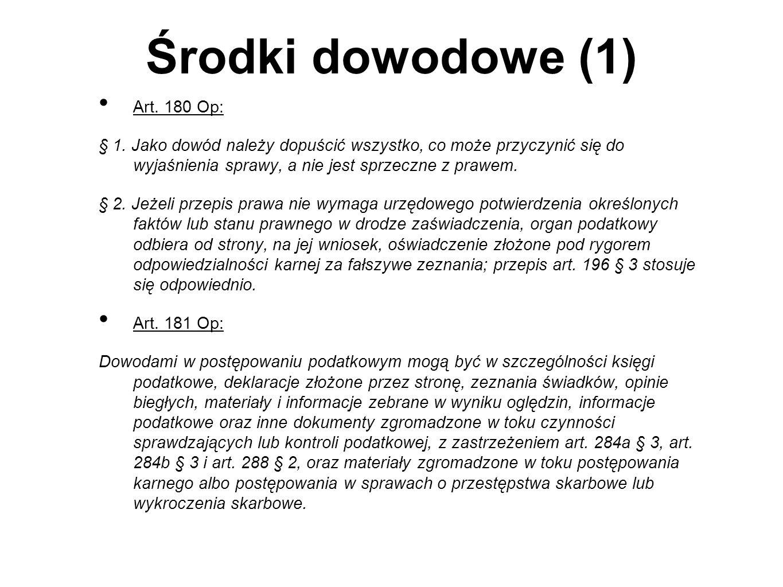 Zasady ogólne postępowania podatkowego (1) Art.