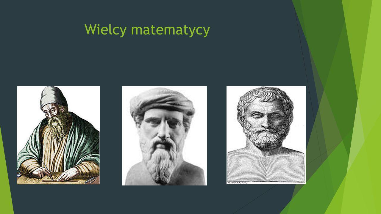 EUKLIDES  Autor pierwszych prac teoretycznych z matematyki.
