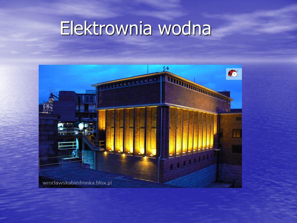 Elektrownia wodna Elektrownia wodna