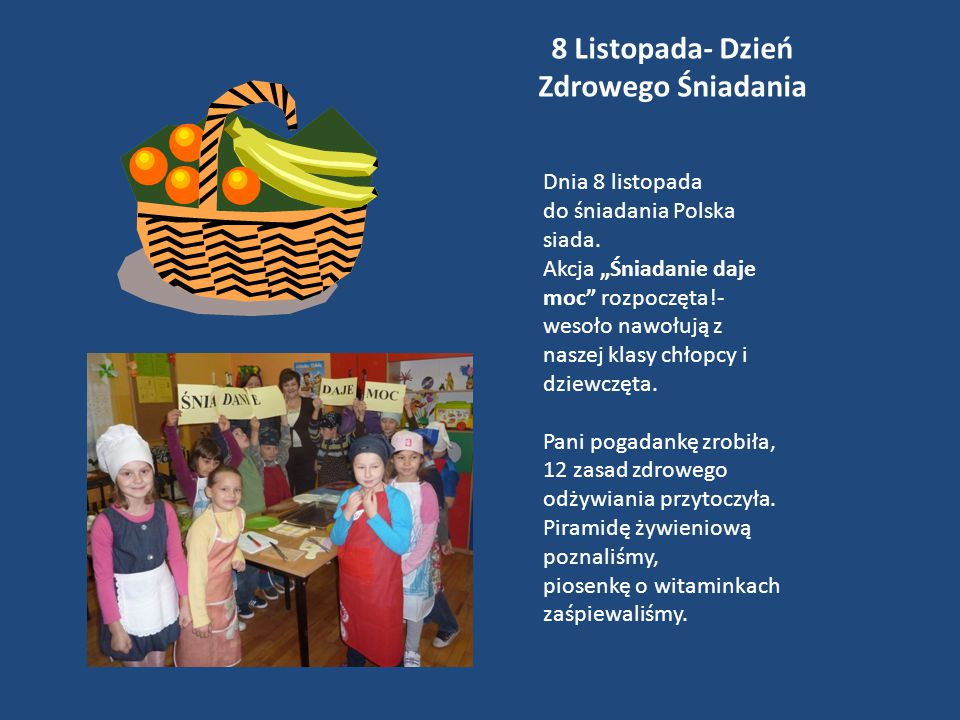8 Listopada- Dzień Zdrowego Śniadania Dnia 8 listopada do śniadania Polska siada.