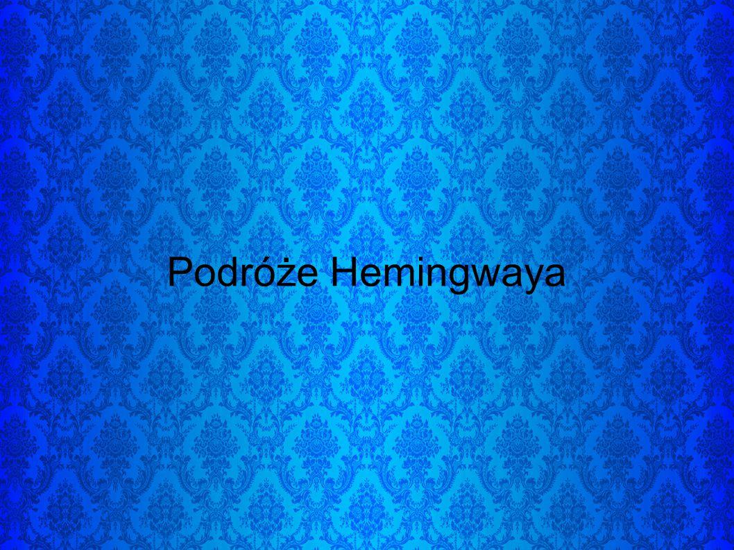 Warto wspomnieć też, że oprócz swoich pisarskich i wojennych zamiłowań, Hemingway był także rybakiem, myśliwym i miłośnikiem corridy.
