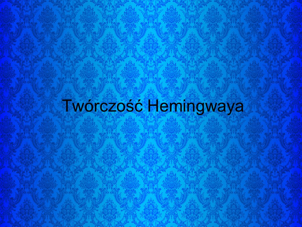 W gruncie rzeczy pisarstwo Hemingwaya zawiera bowiem mnóstwo elementów autobiograficznych.