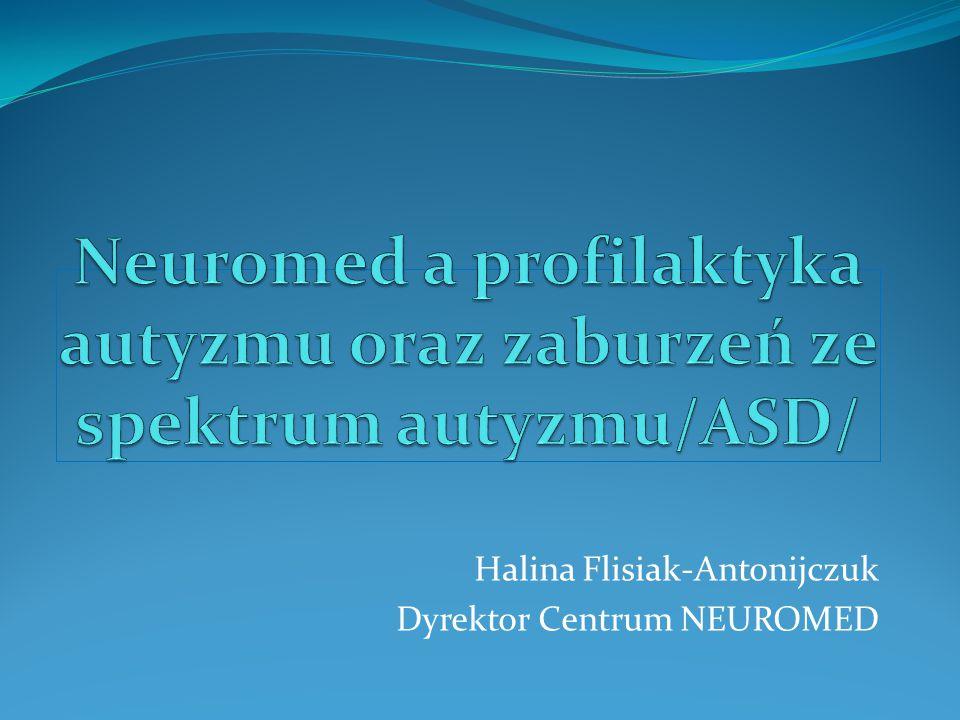 Halina Flisiak-Antonijczuk Dyrektor Centrum NEUROMED