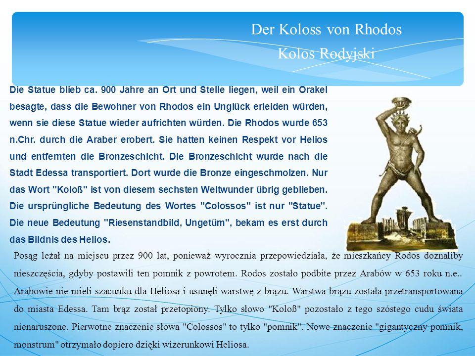 Der Koloss von Rhodos Kolos Rodyjski Die Statue blieb ca.