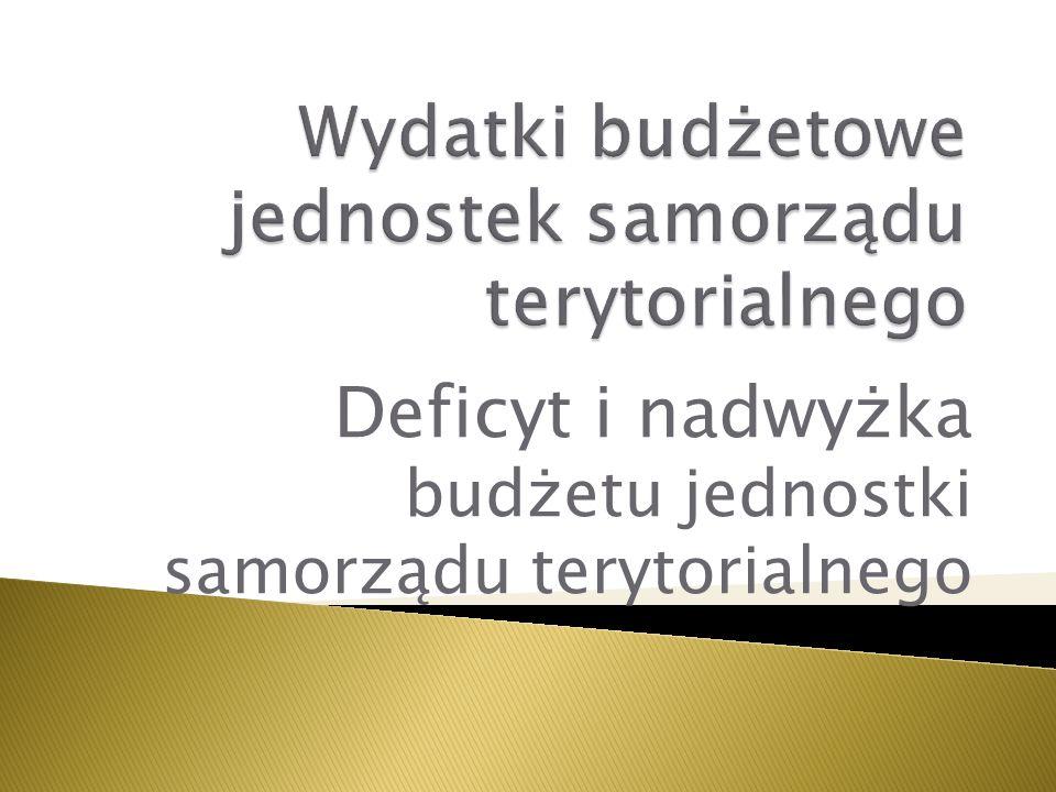 Deficyt i nadwyżka budżetu jednostki samorządu terytorialnego