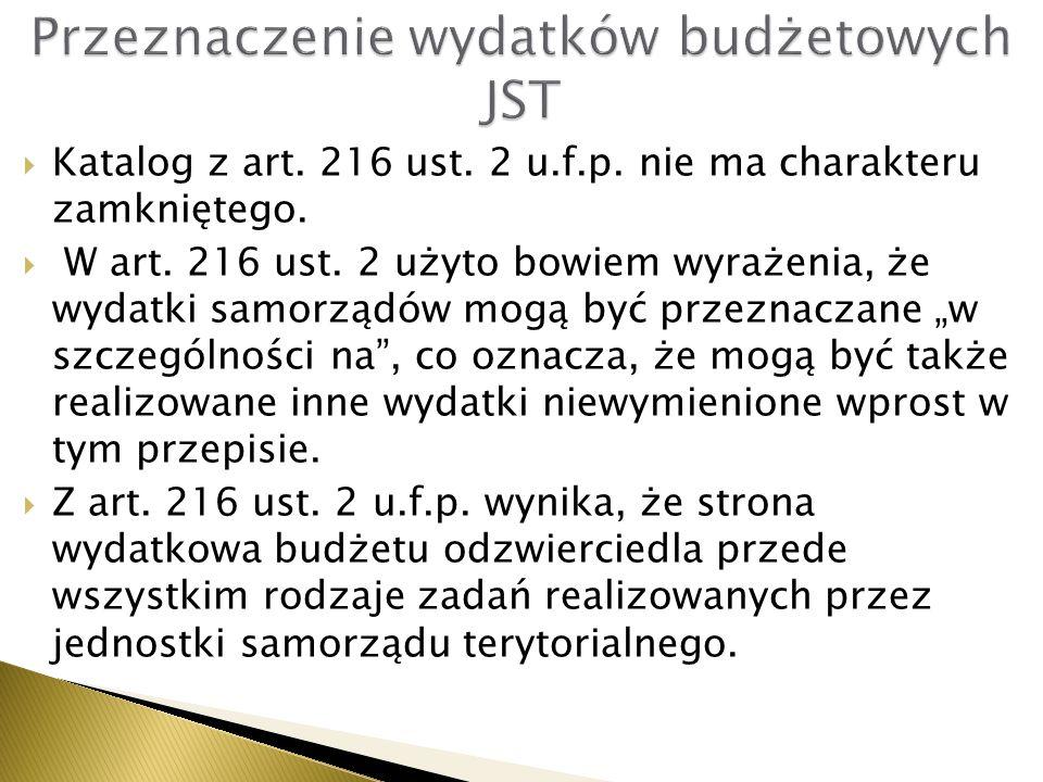  Katalog z art.216 ust. 2 u.f.p. nie ma charakteru zamkniętego.