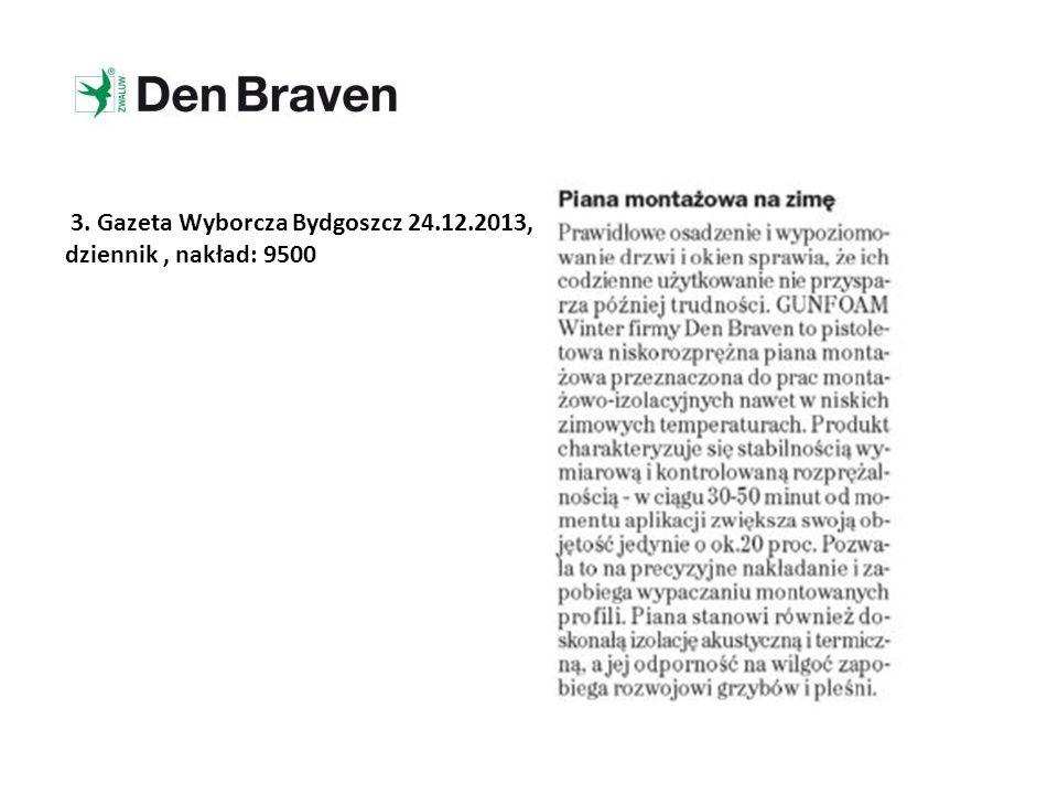 3. Gazeta Wyborcza Bydgoszcz 24.12.2013, dziennik, nakład: 9500