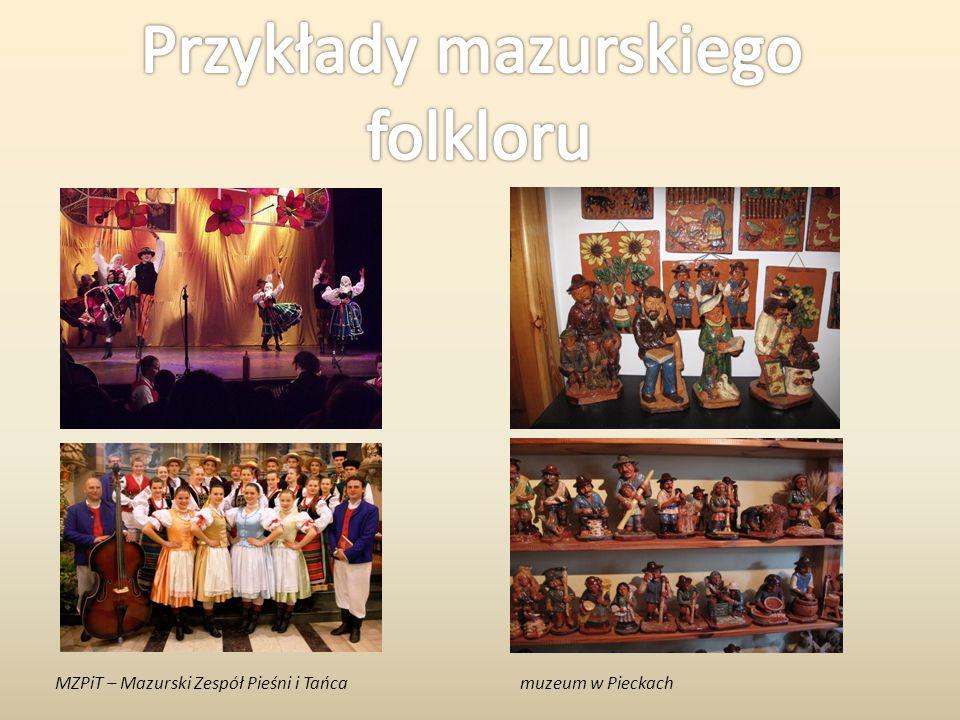 MZPiT – Mazurski Zespół Pieśni i Tańcamuzeum w Pieckach
