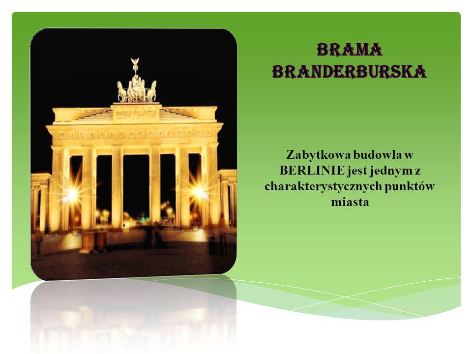Zabytkowa budowla w BERLINIE jest jednym z charakterystycznych punktów miasta