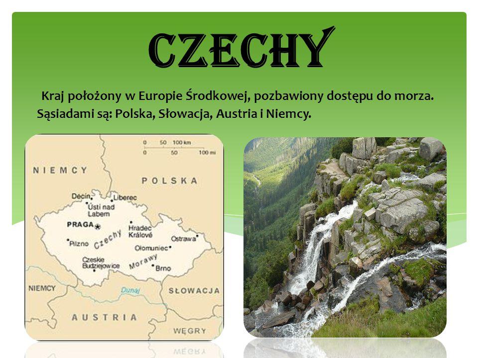 Kraj położony w Europie Środkowej, pozbawiony dostępu do morza. Sąsiadami są: Polska, Słowacja, Austria i Niemcy. CZECHY
