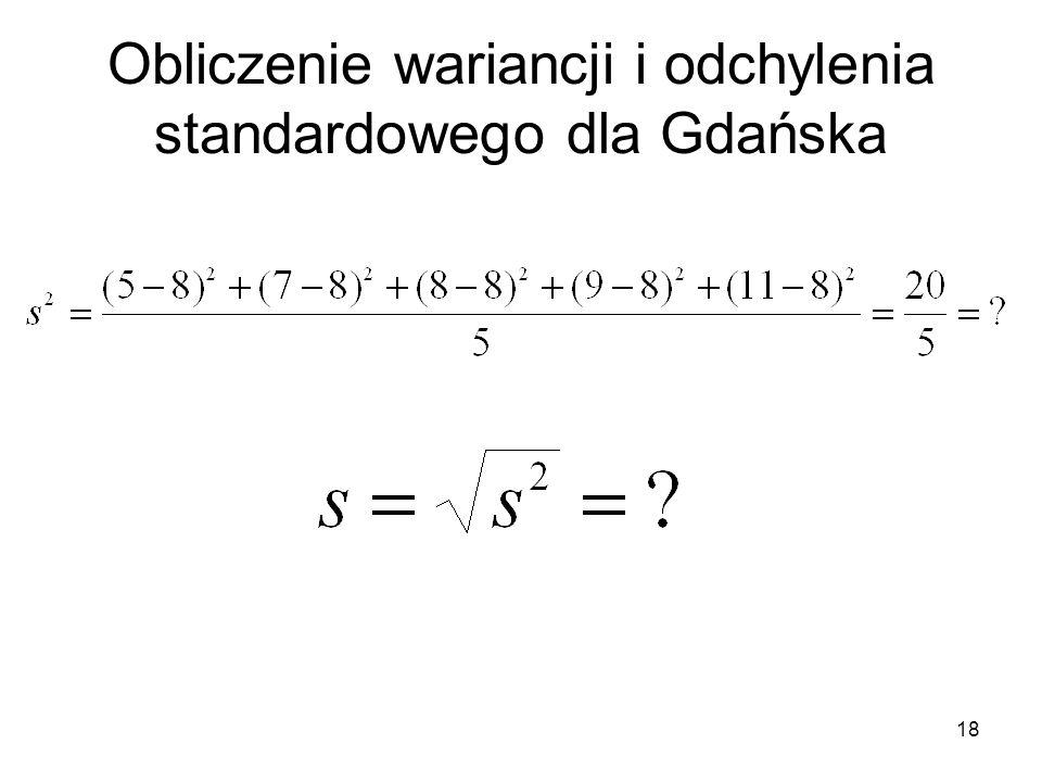 18 Obliczenie wariancji i odchylenia standardowego dla Gdańska