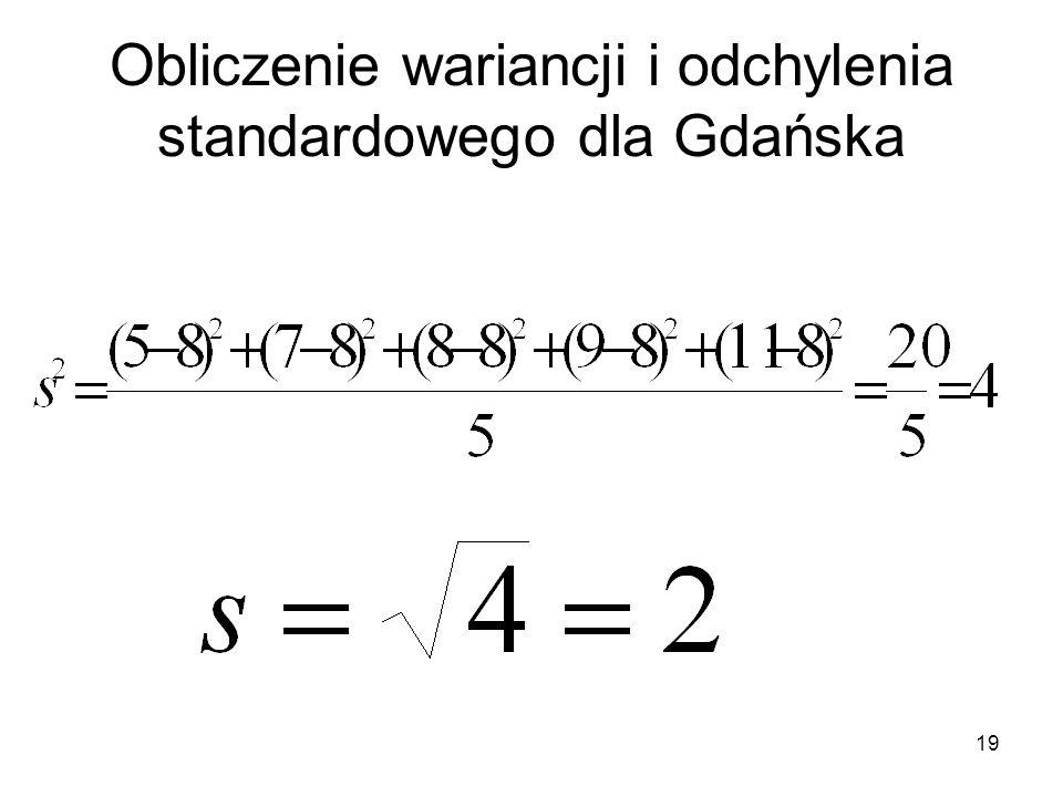 19 Obliczenie wariancji i odchylenia standardowego dla Gdańska