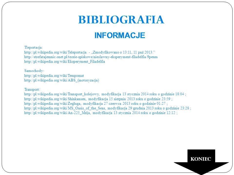 """Tleportacja: http://pl.wikipedia.org/wiki/Teleportacja - """"Zmodyfikowano o 13:11, 11 paź 2013."""" http://strefatajemnic.onet.pl/teorie-spiskowe/nieslawny"""