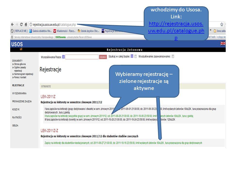 wchodzimy do Usosa. Link: http://rejestracja.usos.