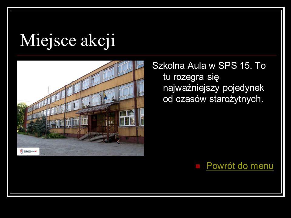 Miejsce akcji Szkolna Aula w SPS 15.