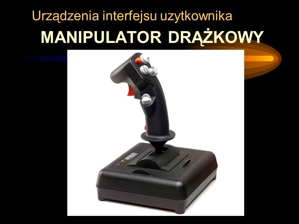 Urządzenia interfejsu uzytkownika MANIPULATOR DRĄŻKOWY
