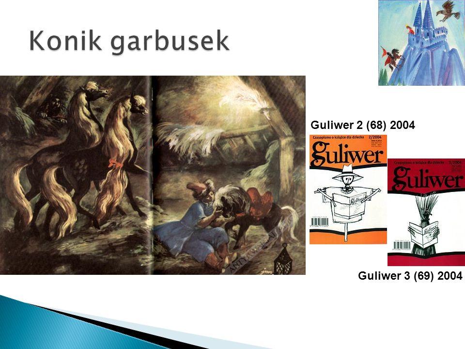 Guliwer 2 (68) 2004 Guliwer 3 (69) 2004
