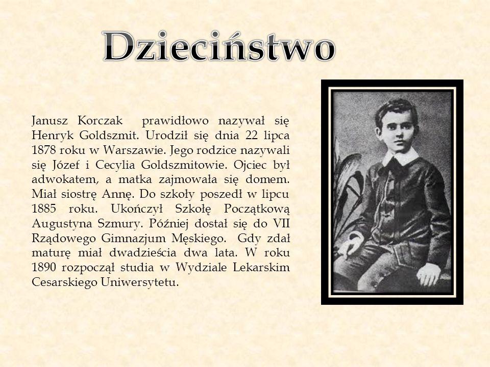 Janusz Korczak prawidłowo nazywał się Henryk Goldszmit. Urodził się dnia 22 lipca 1878 roku w Warszawie. Jego rodzice nazywali się Józef i Cecylia Gol