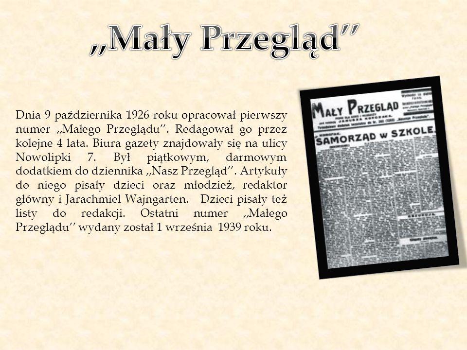 Dnia 9 października 1926 roku opracował pierwszy numer,,Małego Przeglądu''. Redagował go przez kolejne 4 lata. Biura gazety znajdowały się na ulicy No