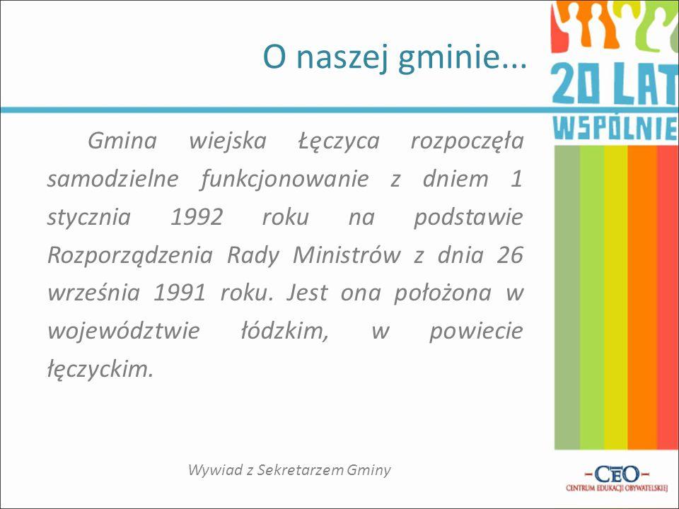 Gmina wiejska Łęczyca rozpoczęła samodzielne funkcjonowanie z dniem 1 stycznia 1992 roku na podstawie Rozporządzenia Rady Ministrów z dnia 26 września 1991 roku.