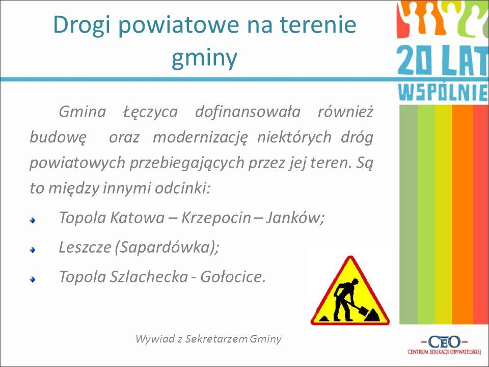 Gmina Łęczyca dofinansowała również budowę oraz modernizację niektórych dróg powiatowych przebiegających przez jej teren.