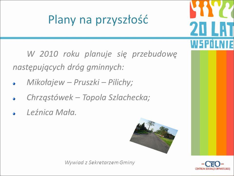 Droga biegnąca od Mikołajewa, przez Pruszki, do Pilich będzie remontowana na długości około 3,8 km.