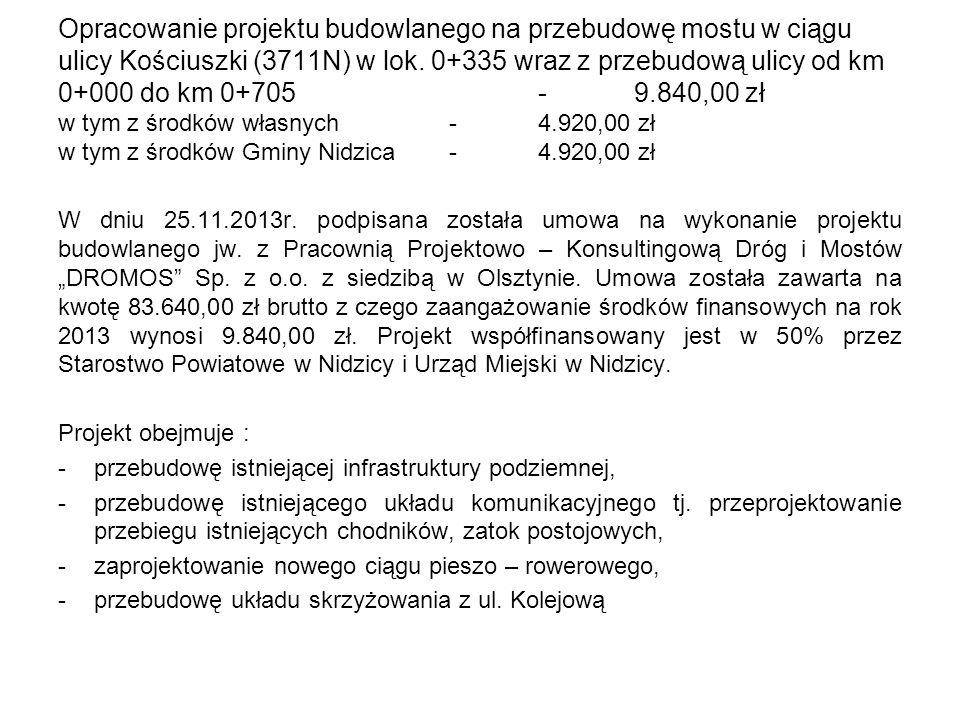 Opracowanie projektu budowlanego na przebudowę mostu w ciągu ulicy Kościuszki (3711N) w lok.