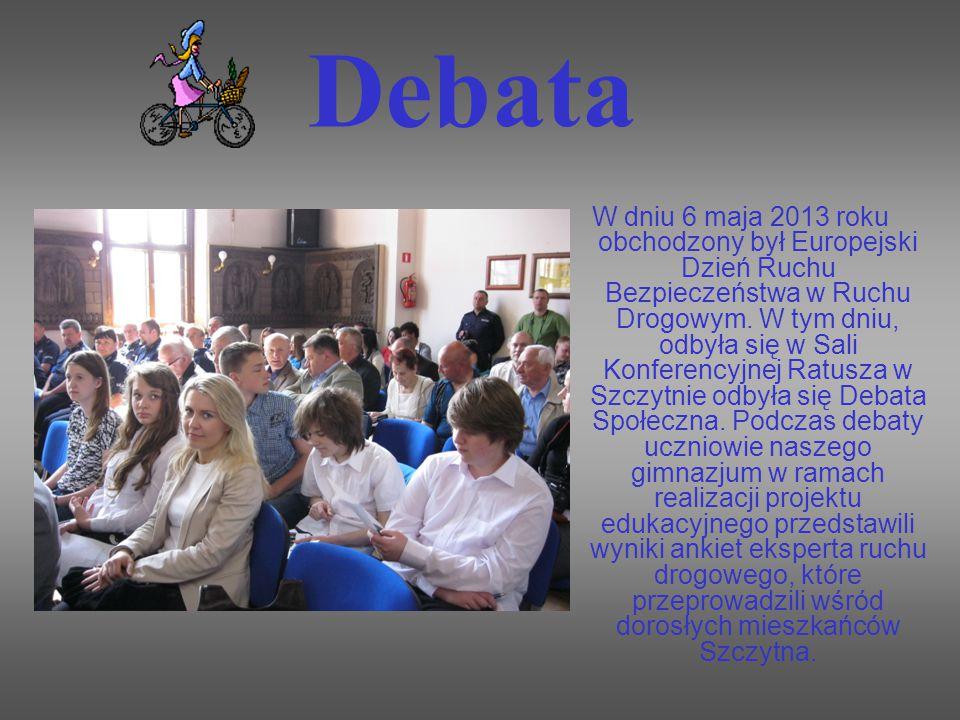 Debata W dniu 6 maja 2013 roku obchodzony był Europejski Dzień Ruchu Bezpieczeństwa w Ruchu Drogowym.