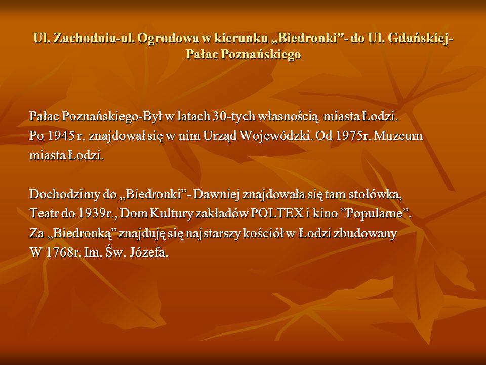 """Ul. Zachodnia-ul. Ogrodowa w kierunku """"Biedronki - do Ul."""