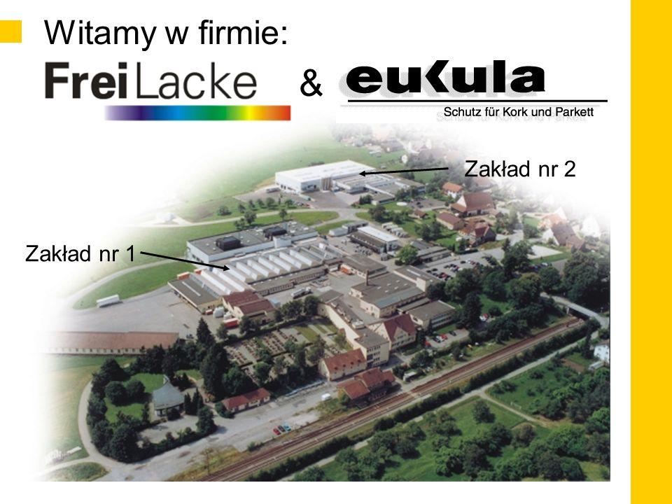 Gwarantowana Jakość  Produkty Eukula są opracowywane i produkowane zgodnie z wymogami ISO 9001  W pełni zautomatyzowana, sterowana komputerowo linia