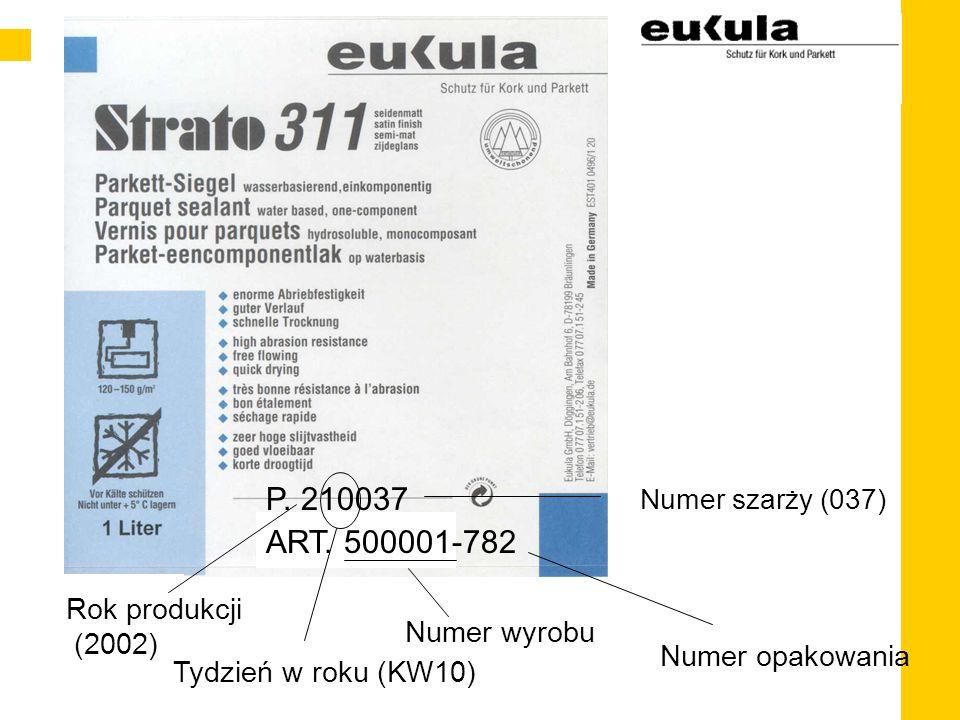 Tydzień w roku (KW10) Numer szarży (037) Numer wyrobu Numer opakowania P.