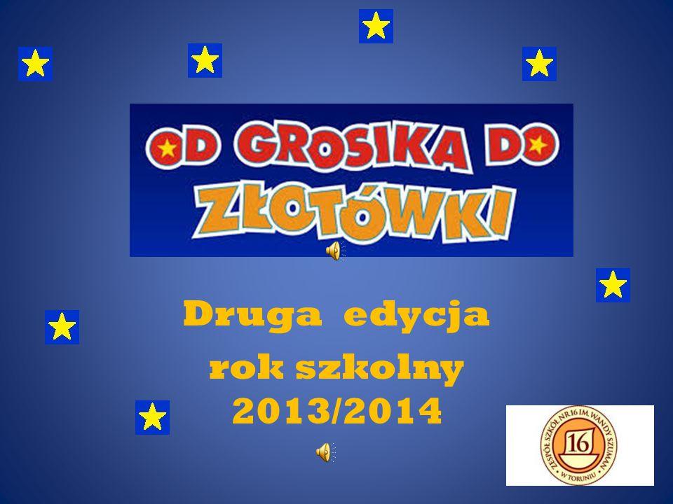Druga edycja rok szkolny 2013/2014
