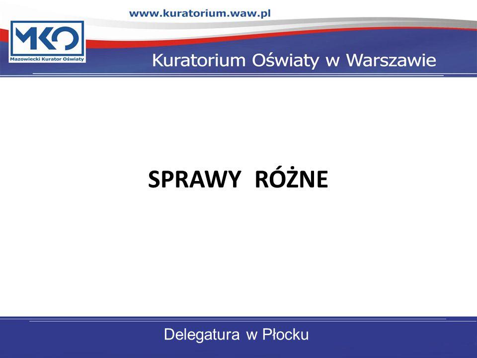 SPRAWY RÓŻNE Delegatura w Płocku