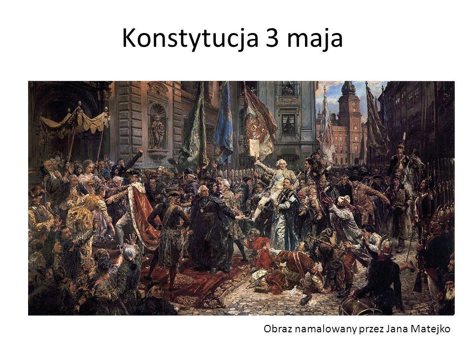 Konstytucja 3 maja Obraz namalowany przez Jana Matejko