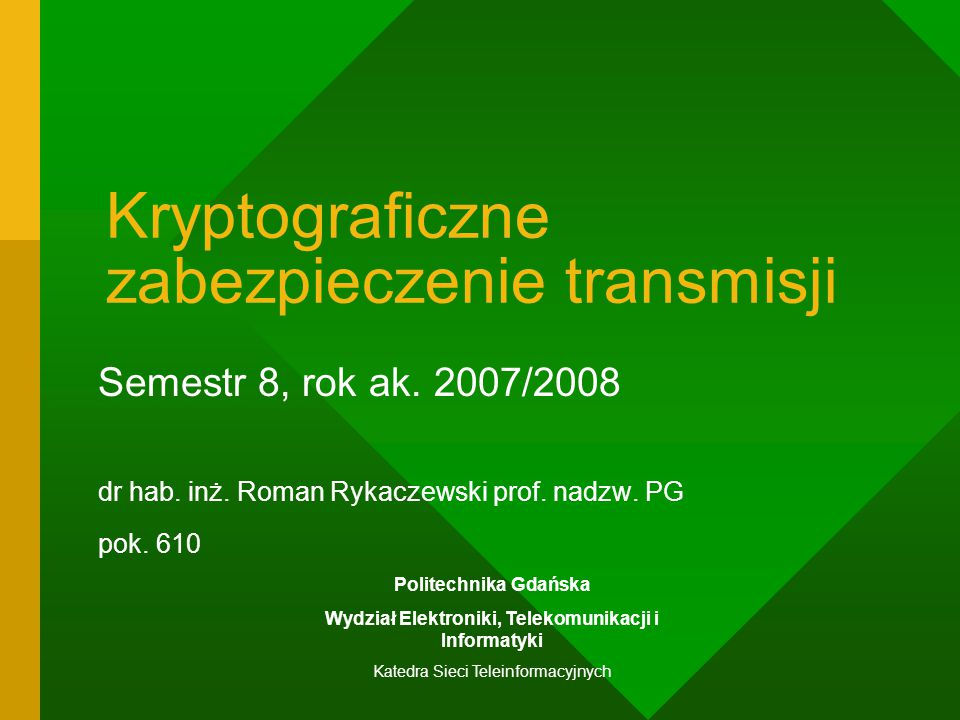 Katedra Sieci Teleinformacyjnych Szyfr Playfair (1854 r.) SEKWO JABCD FGHLM NPQRT UVXYZ Klucz: sekwoja Zapisując klucz pomijamy dublujące się litery I i J traktujemy jako jedną literę Zasada szyfrowania ( szyfrujemy po dwie litery) : Dwie jednakowe litery, które tworzyłyby parę rozdzielamy dopisując wybraną, rzadko występującą, literę np.q.