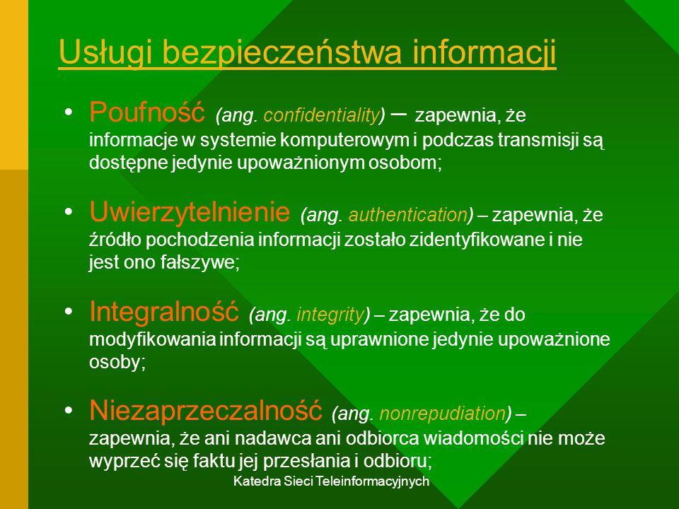 Katedra Sieci Teleinformacyjnych Klasyfikacja systemów kryptograficznych ze względu na różne kryteria klasyfikacji Typ wykorzystywanych operacji przekształcających wiadomość w szyfrogram : - podstawieniowe; - przestawieniowe; - wykorzystujące naprzemienne podstawienia i przestawienia (krypto-systemy iloczynowe); Liczba użytych kluczy: - symetryczne (tajnego klucza, konwencjonalne); - asymetryczne;