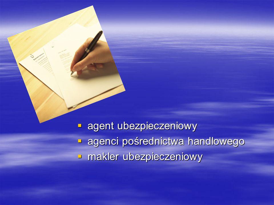  agent ubezpieczeniowy  agenci pośrednictwa handlowego  makler ubezpieczeniowy