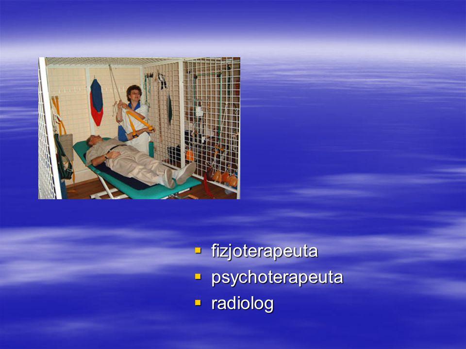  fizjoterapeuta  psychoterapeuta  radiolog