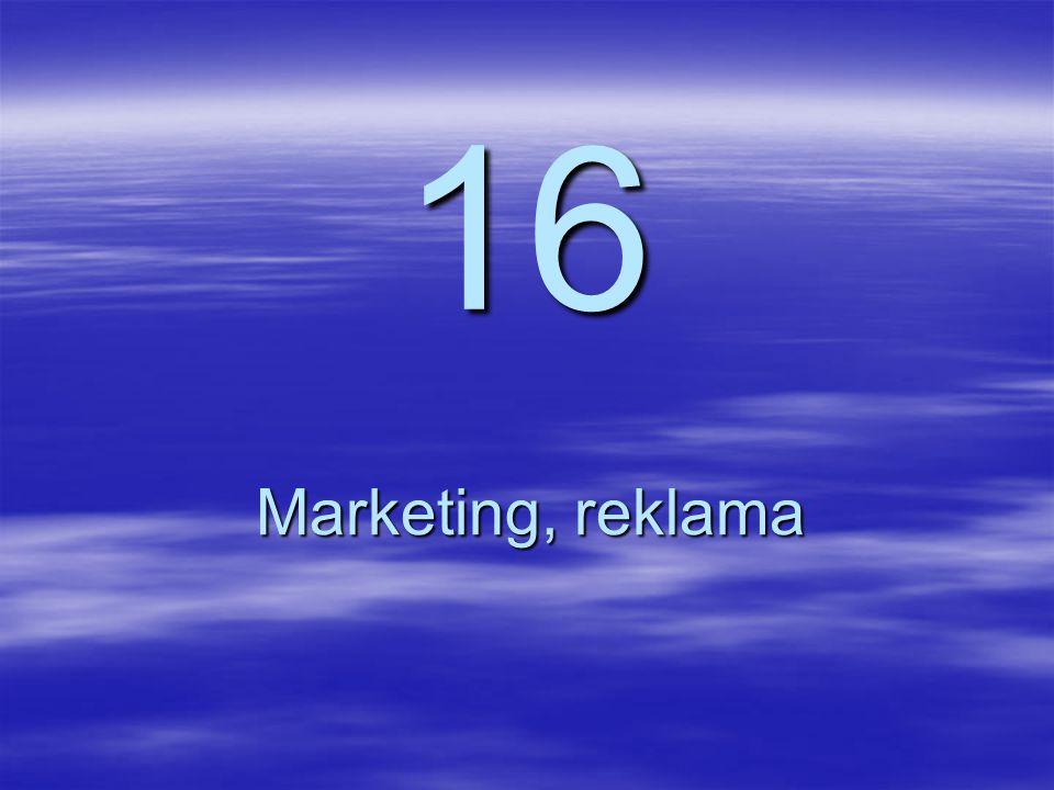 16 Marketing, reklama