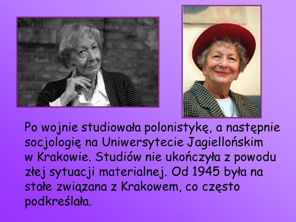 Po wojnie studiowała polonistykę, a następnie socjologię na Uniwersytecie Jagiellońskim w Krakowie. Studiów nie ukończyła z powodu złej sytuacji mater